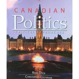 Canadian Politics: Critical Approaches - Dyck & Cochrane Seventh Edition