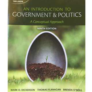 An Introduction to Government & Politics - By: Dickerson, Flanagan & O'Neill