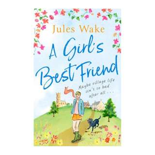 E-book English Novel - A Girl's Best Friend A feel-good countryside escape to warm your heart by Jules Wake