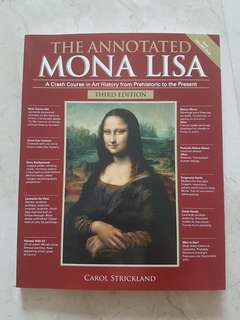 The Annotated Mona Lisa 3rd Ed Art History Carol Strickland Sota