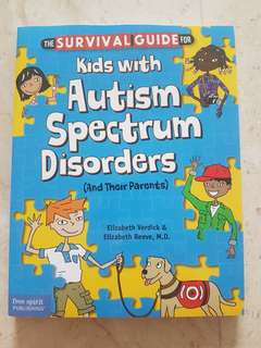 The Survival Guide for Kids With Autism Spectrum Disorders (And Their Parents) ASD