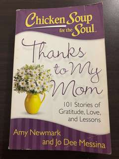 Chicken Soup for the Soul : Thanks to my Mom