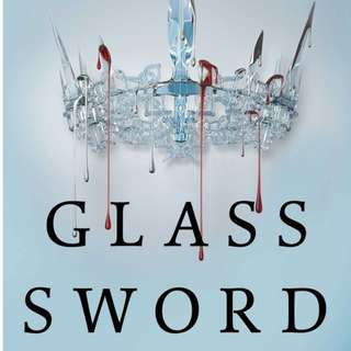 Glass Sword (Kneel or Bend) by Victoriya Aveyard