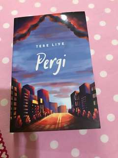"Novel ""Pergi"" Tere Liye"