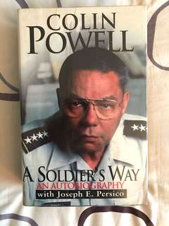 A Soldier's Way: An Autobiography by Colin Powell with Joseph E Persico