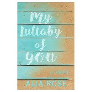 E-book English Novel - My Lullaby of You - Alia Rose