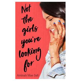 E-book English Novel - Not the Girls You're Looking For by Aminah Mae Safi