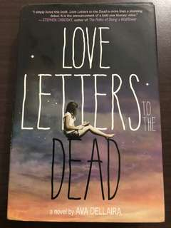 Love Letters to the Dead by Ava Dellaira (hardbound)