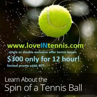 Doubles & Single Tennis Lesson, fast result, limited offer-$300 for 12 hr!(whatapps or imessage us now at  83 9999 78)