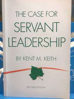 [Free] The Case For Servant Leadership