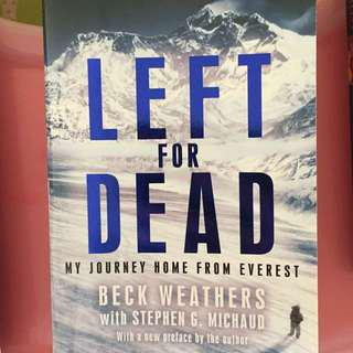 Left for dead, my journey home from everest