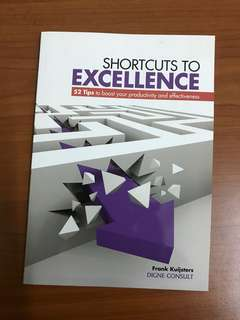 Shortcuts to Excellence
