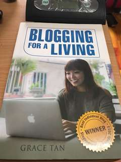 Blogging for a living Book (Grace Tan)