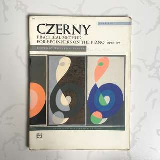 Piano Scores: Czerny Practical Method for Beginners on the Piano (Opus 599)