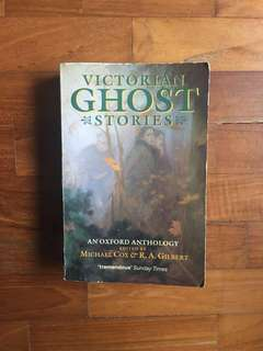 Michael Cox & R. A. Gilbert - Victorian Ghost Stories: An Oxford Anthology (Oxford University Press, 1992)