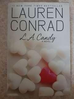 Lauren Conrad - L.A. Candy (L.A. Candy#1) (Hardcover)