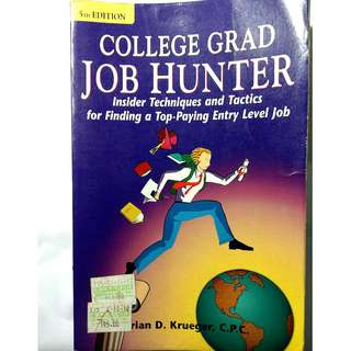 College Grad Job Hunter by Brian D. Krueger, CP.C.