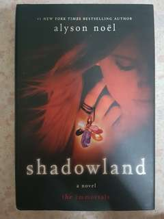 Alyson Noel - Shadowland (The Immortals #3) (Hardcover)