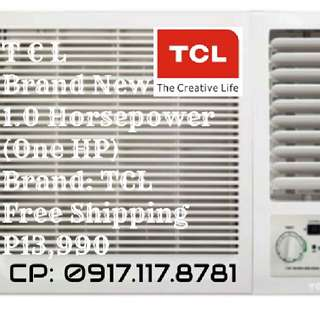 P13,990 Brand New Free Shipping 1HP TCL AirCon Window Type Full Warranty