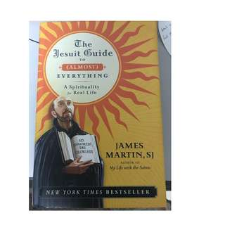 The Jesuit Guide to almost everything (Hardback) (Jame Martin, SJ)