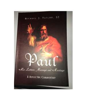 Paul His letter, Message and Heritage (Michael J Taylor, SJ)