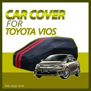Cover Mobil Toyota VIOS /Body Cover Vios / Sarung Mobil Waterproof