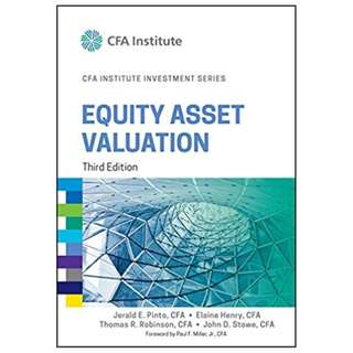 Equity Asset Valuation (CFA Institute Investment Series) 3rd Edition, Kindle Edition by Jerald E. Pinto  (Author), Elaine Henry (Author), Thomas R. Robinson (Author), John D. Stowe (Author), Paul F. Miller (Foreword)