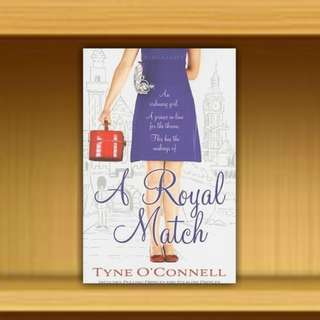 BN - A Royal Match By Tyne O'Connell
