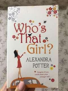Who's that girl? Alexandra Potter