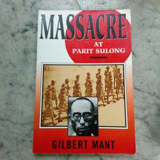 Massacre At Parit Sulong