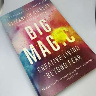 Elizabeth Girlbert's Big Magic - Creative Living Beyond Fear