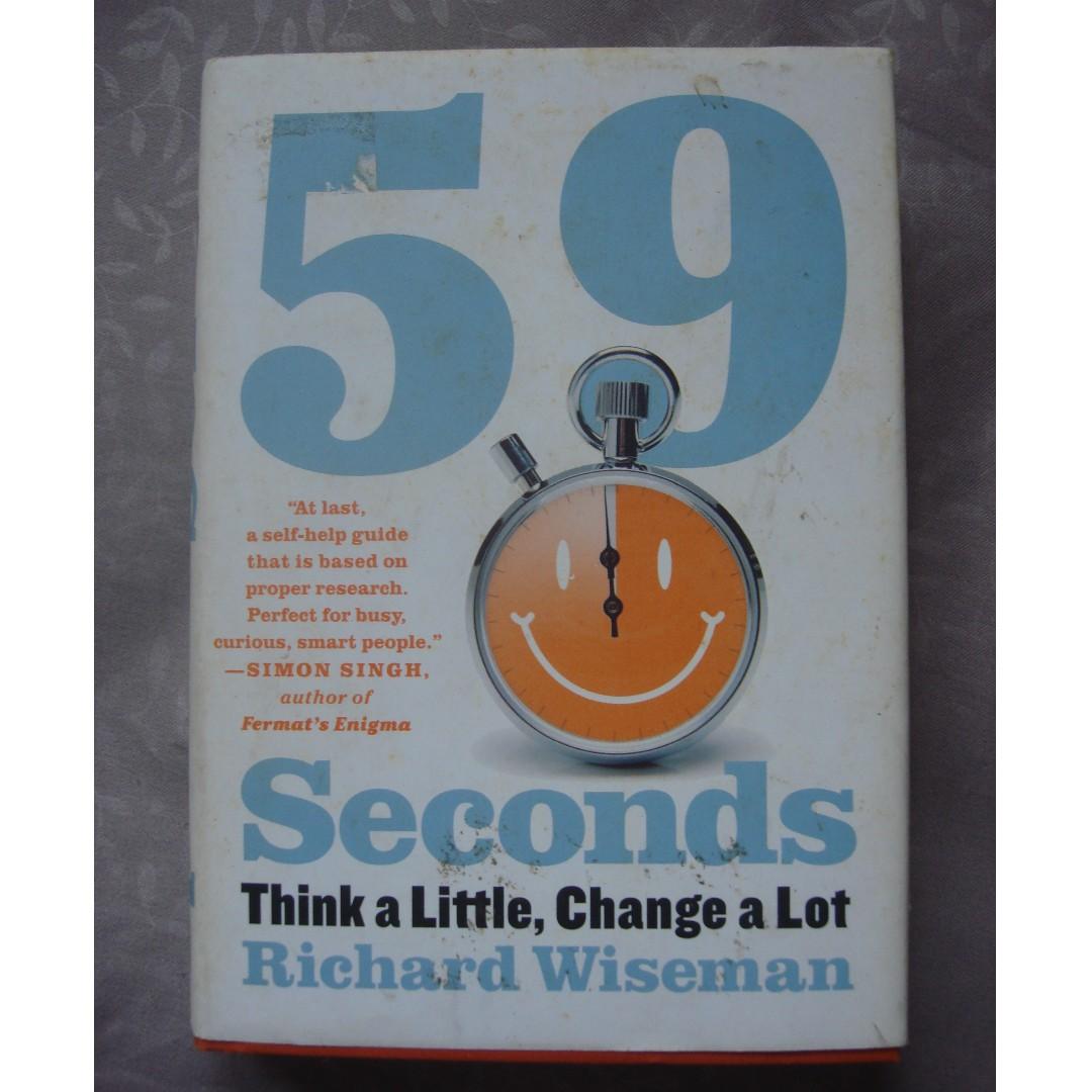 59 Seconds Richard Wiseman 59 seconds: think a little, change a lot - richard wiseman
