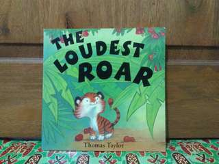 The Loudest Roar by Thomas Taylor