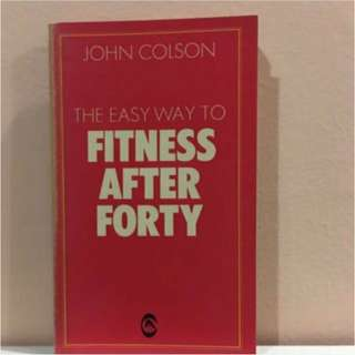 Fitness After Forty
