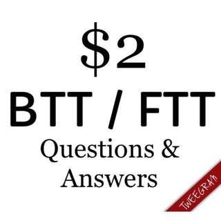 BTT / FTT [100% Pass]