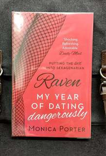 《Bran-New + A Compelling & Interesting MEMOIR Of Online Dating Escapades As An Older Woman  Dating Younger Men》Monica Porter - RAVEN : My Year of Dating Dangerously