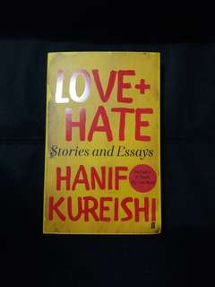 Love + Hate by Hanif Kureishi