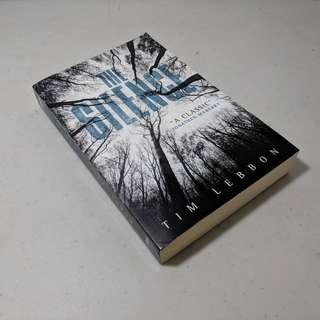 Novel english. The Silence by Tim Lebbon