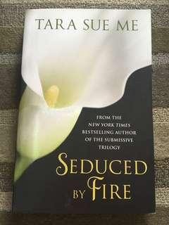 Seduced by Fire, Tara Sue Me