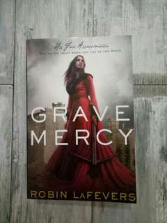 His Fair Assassin #1: Grave Mercy by Robin LaFevers