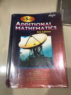 Additional mathematics 8th edition - new syllabus shinglee