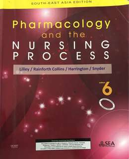 Mosby Pharmacology and the nursing process 6th edition