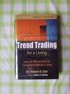 Trend Trading for a Living (Dr. Thomas K Carr)