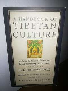 A HANDBOOK OF TIBETAN CULTURE (bought this from Nepal)