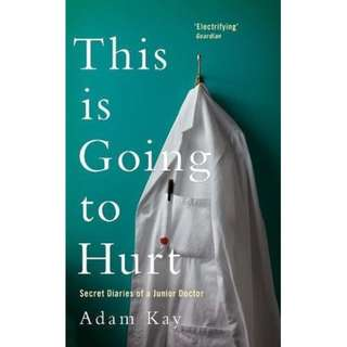 (EBOOK) This is Going to Hurt: Secret Diaries of a Junior Doctor Download