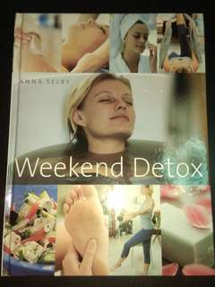 Weekend Detox by Anna Selby