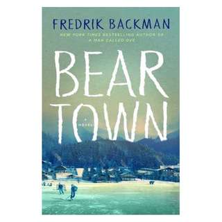 (EBOOK) Beartown : From The New York Times Bestselling Author of A Man Called Ove - Fredrik Backman