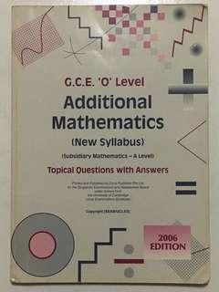 Additional Mathematics O level (2006 Edition)