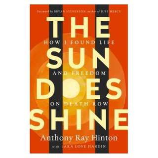 (EBOOK) The Sun Does Shine : How I Found Life and Freedom on Death Row (Oprah's Book Club Summer 2018 Selection) -  Anthony Ray Hinton