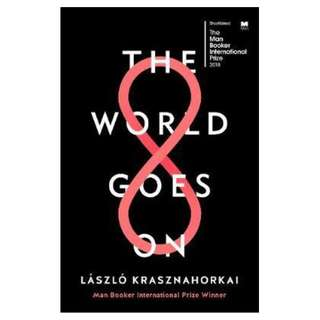 (EBOOK) The World Goes On - Laszlo Krasznahorkai